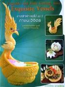 Buch Obst & Gemüseschnitzen - Exquisite Vessels- IN AKTION