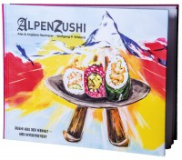 Buch - ALPENZUSHI - Sushi mit regionalen Zutaten