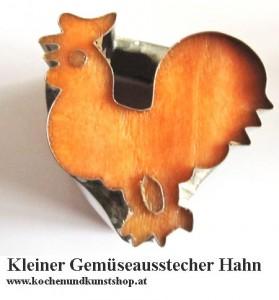 Kleiner Gemüseausstecher Hahn